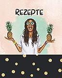 Meine Rezepte: Rezeptsammlung zum Selberschreiben - Ananas Edition: Rezeptbuch um eigene Rezepte aufzuschreiben | Großes Format | 90 Rezepte