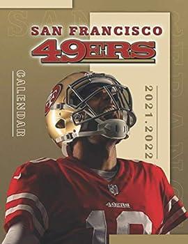 San Francisco 49ers  SPORT Calendar – 2021.2022 – 18 months – 8.5 x 11 inch High Quality – Resolution Images