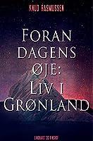 Foran dagens øje: Liv i Grønland