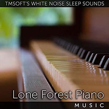 Lone Forest Piano