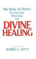 Divine Healing: A Balanced Biblical View 0805419586 Book Cover