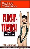 Fluchtversuch einer Amputierten: Der Body-Mod - Sammelband aus 'Amputiert und Zwangsverheiratet' und 'Fluchtversuch einer Quad-Amputierten (German Edition)