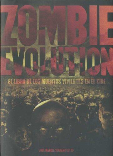 Zombie Evolution: el libro de los muertos vivientes en el cine