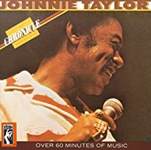 Best johnnie taylor chronicle the 20 greatest hits Reviews