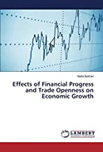 Effects of Financial Progress and Trade Openness on Economic Growth