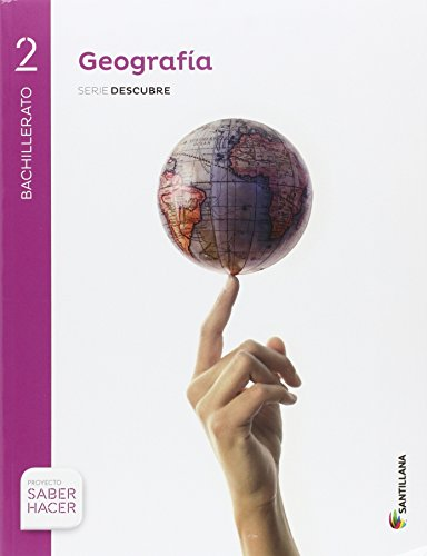 Geografía Serie Descubre. 2 Bachillerato. Saber Hacer + Cuaderno Evaluación - 9788414101889
