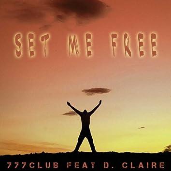 Set Me Free (feat. D. Claire)