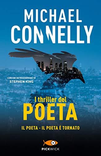 I thriller del poeta: Il poeta, Il poeta è tornato
