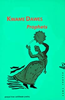 Prophets (Peepal Tree Caribbean Poetry)