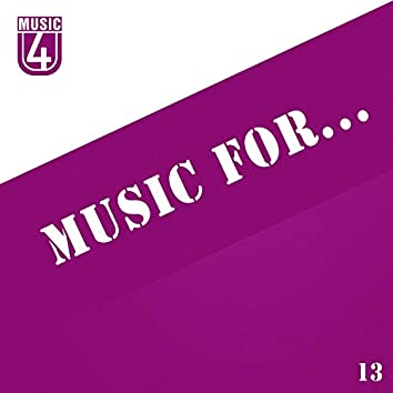 Music For..., Vol.13