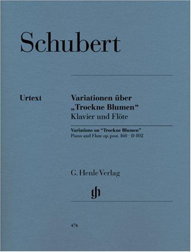 Variationen über 'Trockne Blumen' e-moll op.post 160 D802. Flöte, Klavier
