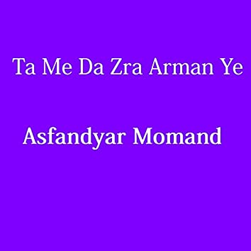 Ta Me Da Zra Arman Ye