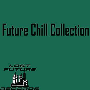 Future Chill Collection