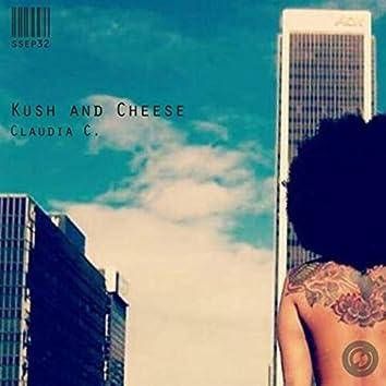 Kush and Cheese