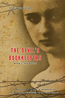 The Devil's Bookkeepers: Book 1: The Noose by [Mark Newhouse]