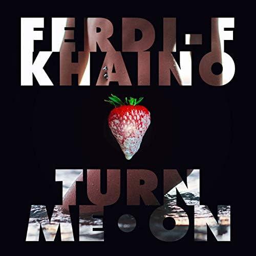 Ferdi-F feat. Khaino feat. Khaino