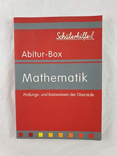 Schülerhilfe Abitur-Box Mathematik - Prüfungs- und Basiswissen der Oberstufe (Abitur-Box)