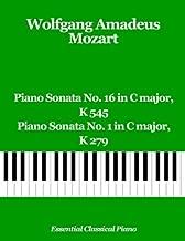 Piano Sonata No. 16 in C major, K 545 & Piano Sonata No. 1 in C major, K 279 (Essential Classical Piano) (Volume 4)