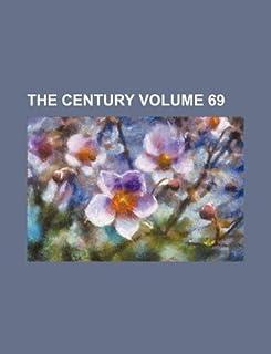 The Century Volume 69