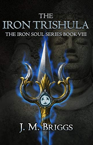 The Iron Trishula (The Iron Soul Series Book 8) (English Edition)