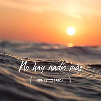 No Hay Nadie Mas