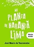 Mi planta de naranja lima (Biblioteca Vasconcelos)