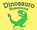 Dinosauro Basatiena (Basque Edition)
