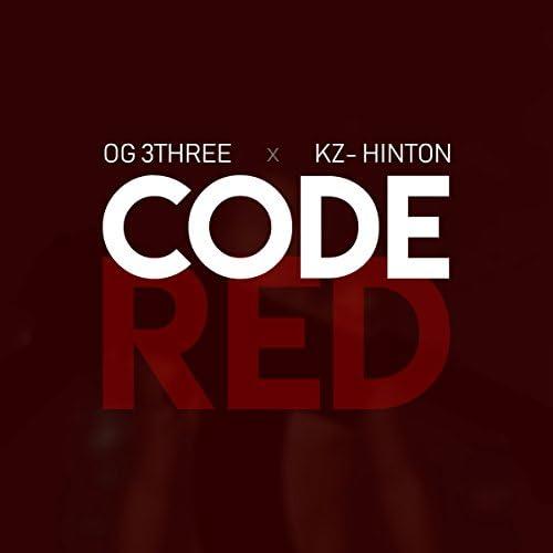 OG 3Three & KZ- Hinton
