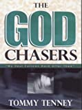 [The God Chasers: My Soul Follows Hard After Thee] [By: Tenney, Tommy] [November, 1998] - Tommy Tenney
