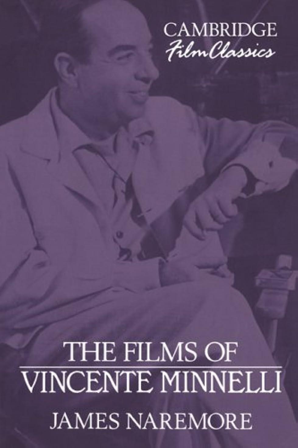 The Films of Vincente Minnelli (Cambridge Film Classics)
