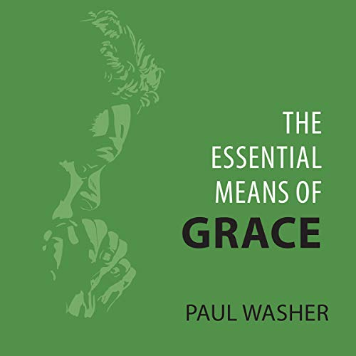 The Essential Means of Grace cover art