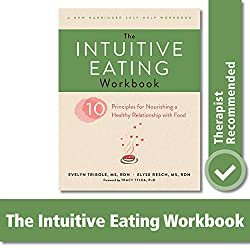 The Intuitive Eating Workbook cover by Evelyn Tribole and Elyse Resch