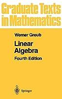 Linear Algebra (Graduate Texts in Mathematics (23))