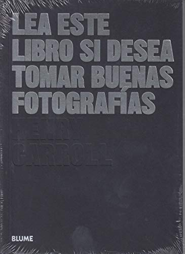 Lea este libro si desea tomar buenas fotografías (Les este libro...)