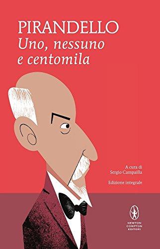 Uno, nessuno e centomila-Quaderni di Serafino Gubbio operatore