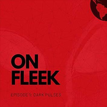 Episode 1: Dark Pulses