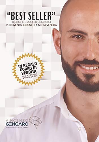 Best Seller: TECNICHE E MODELLI LINGUISTICI PER DIVENTARE NUMERI UNO NELLA VENDITA!