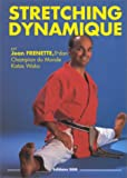Stretching dynamique