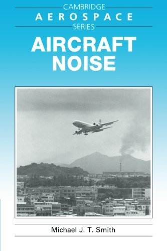 Aircraft Noise (Cambridge Aerospace Series) by Michael J. T. Smith (2004-12-16)