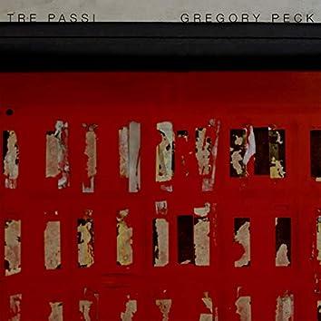 Tre passi / Gregory Peck