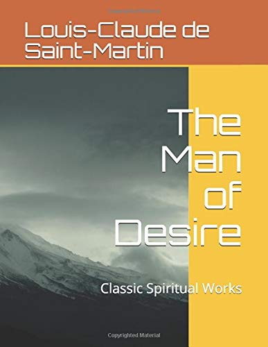The Man of Desire (The Way of the Heart, Band 1)