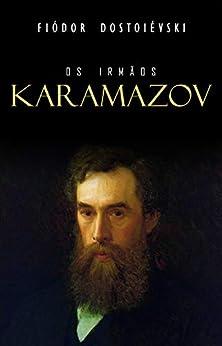 Os Irmãos Karamazov por [Fiódor Dostoiévski]