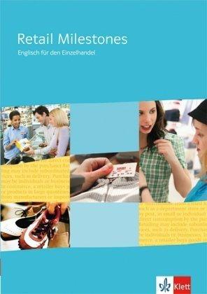 Retail Milestones. Englisch für den Einzelhandel. Schülerband von Nadolny. Arnd (2009) Broschiert