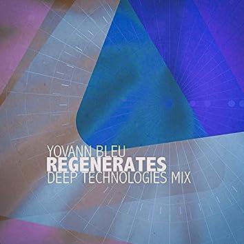 Regenerates (Deep Technologies Mix)