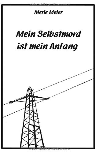 Mein Selbstmord ist mein Anfang