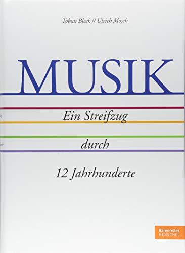 Musik - Ein Streifzug durch 12 Jahrhunderte. Eine Entdeckungsreise durch die Musikgeschichte Europas: Minnesang bis Pop & Rock / Klassik bis Jazz / Bach bis Miles Davis / Phonograph bis Streaming