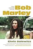 Bob Marley: The Untold Story by Chris Salewicz