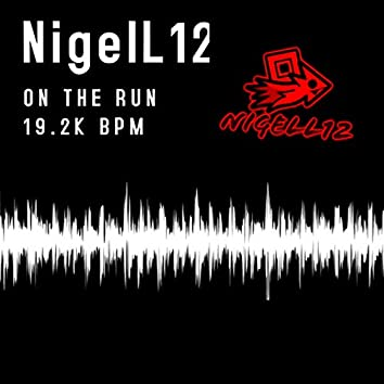 On the Run / 19.2K BPM