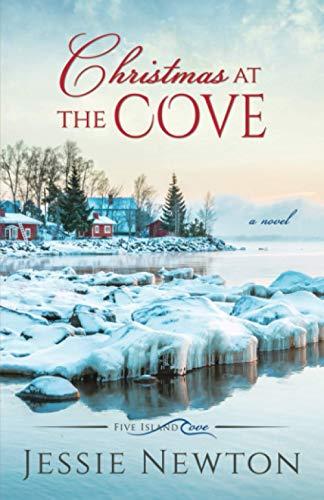 Christmas at the Cove: Heartwarming Women's Fiction (Five Island Cove)