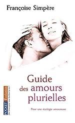 Guide des amours plurielles de Françoise SIMPERE